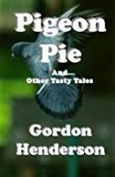 Pigeon Pie and Other Tasty Tales